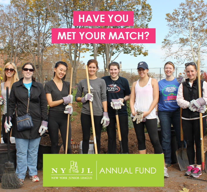 Have you met your match? Donate to the NYJL Annual Fund! - New York Junior League