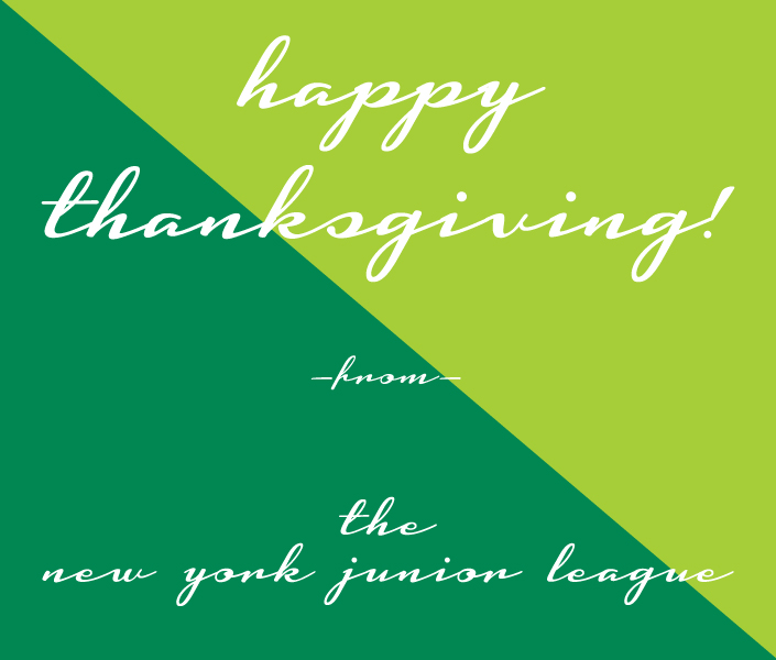 Happy Thanksgiving from the New York Junior League