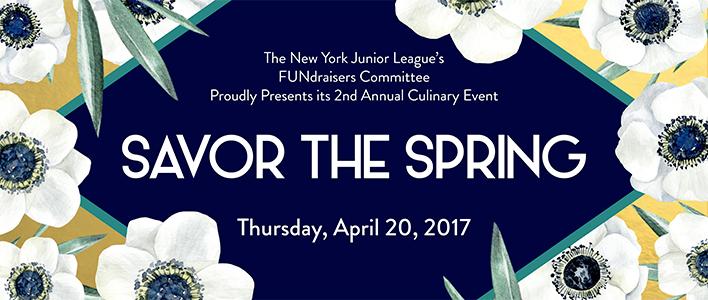 Savor the Spring - a culinary event benefitting NYC community work - New York Junior League